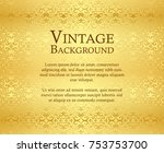luxury golden background with... | Shutterstock .eps vector #753753700