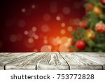 a table with space for your... | Shutterstock . vector #753772828