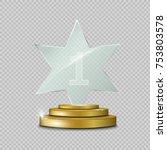 glass trophy award.star. vector ...   Shutterstock .eps vector #753803578