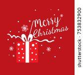 merry christmas card  gift ... | Shutterstock .eps vector #753832900