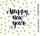 holiday typography. handwriting ... | Shutterstock .eps vector #753843406