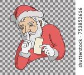 santa is keeping secret. santa... | Shutterstock .eps vector #753852616