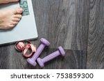 fitness equipment. healthy food.... | Shutterstock . vector #753859300