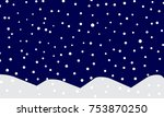 falling snow background. vector ... | Shutterstock .eps vector #753870250