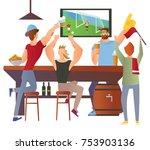 beer bar   restaurant. football ... | Shutterstock .eps vector #753903136