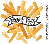 french fries logo lettering and ... | Shutterstock .eps vector #753905029