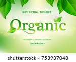 organic word on natural green... | Shutterstock .eps vector #753937048