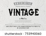 font. alphabet. script.... | Shutterstock .eps vector #753940060