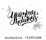 vector hand lettering christmas ... | Shutterstock .eps vector #753991588