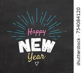 typographic happy new year... | Shutterstock .eps vector #754084120