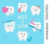 set of cute cartoon tooth... | Shutterstock .eps vector #754127014