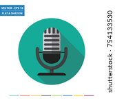 microphone flat icon with long... | Shutterstock .eps vector #754133530
