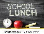 school lunch inscription....   Shutterstock . vector #754214944