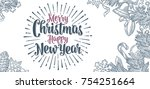merry christmas happy new year... | Shutterstock .eps vector #754251664