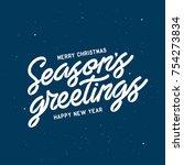 season greetings typography... | Shutterstock .eps vector #754273834