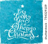 we wish you merry christmas  ... | Shutterstock .eps vector #754329109