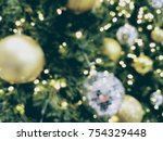 bokeh background for christmas... | Shutterstock . vector #754329448