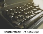 old typewriter. antique... | Shutterstock . vector #754359850