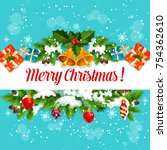 christmas garland greeting card ... | Shutterstock .eps vector #754362610