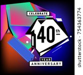 40th years anniversary card... | Shutterstock .eps vector #754363774