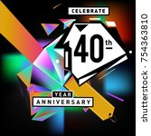 40th years anniversary card... | Shutterstock .eps vector #754363810