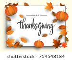 happy thanksgiving typography... | Shutterstock .eps vector #754548184