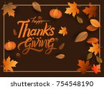 happy thanksgiving typography... | Shutterstock .eps vector #754548190