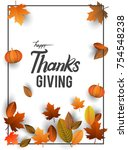 happy thanksgiving typography... | Shutterstock .eps vector #754548238
