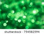 defocused abstract green... | Shutterstock . vector #754582594