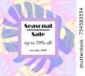 trendy sale banner. seasonal... | Shutterstock .eps vector #754583554
