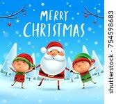 merry christmas  santa claus... | Shutterstock .eps vector #754598683
