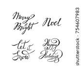 christmas handwritten lettering ... | Shutterstock .eps vector #754607983