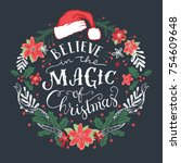 believe in the magic of... | Shutterstock .eps vector #754609648