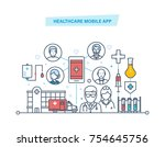 healthcare mobile app. mobile... | Shutterstock .eps vector #754645756