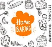 home baking. food card....   Shutterstock .eps vector #754647313
