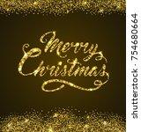 golden glitter christmas... | Shutterstock . vector #754680664