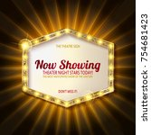 theater sign or cinema sign on... | Shutterstock .eps vector #754681423