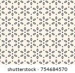 vector geometric floral pattern.... | Shutterstock .eps vector #754684570