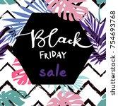 black friday sale inscription...   Shutterstock .eps vector #754693768