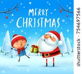 merry christmas  santa claus... | Shutterstock .eps vector #754697566
