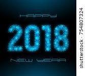 2018 happy new year futuristic... | Shutterstock . vector #754807324