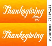 thanksgiving greeting card with ... | Shutterstock .eps vector #754891288