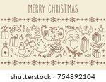 christmas vector hand drawn... | Shutterstock .eps vector #754892104