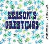 season's greetings typography... | Shutterstock .eps vector #754898626