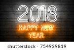 happy new year 2018. neon... | Shutterstock . vector #754939819