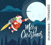 santa claus is flying on... | Shutterstock .eps vector #754966003