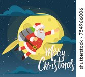 santa claus is flying on... | Shutterstock .eps vector #754966006