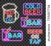 set of glowing bar neon signs... | Shutterstock . vector #755007736