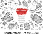 meat top view frame. vector... | Shutterstock .eps vector #755013853