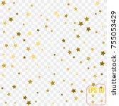 gold stars. confetti... | Shutterstock .eps vector #755053429